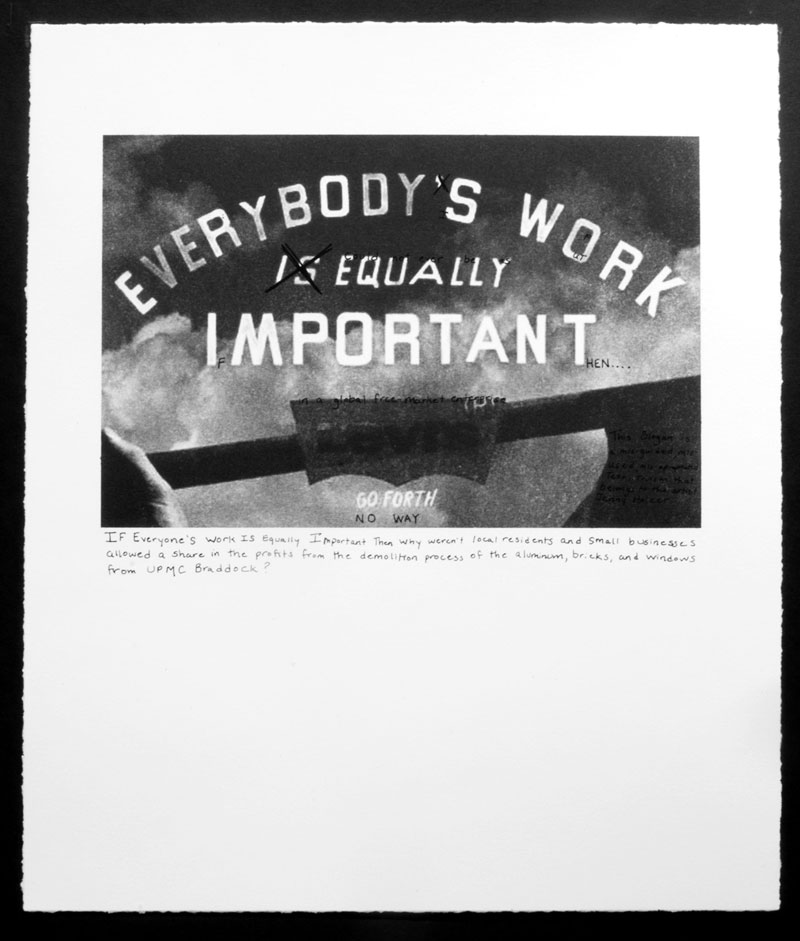 LaToya Ruby Frazier, <em>Jenny Holzer's Truism</em> from the series <em>Campaign For Braddock Hospital (Save Our Community Hospital)</em>, 2011, photolithography and silkscreen, 43.18 cm x 35.56 cm