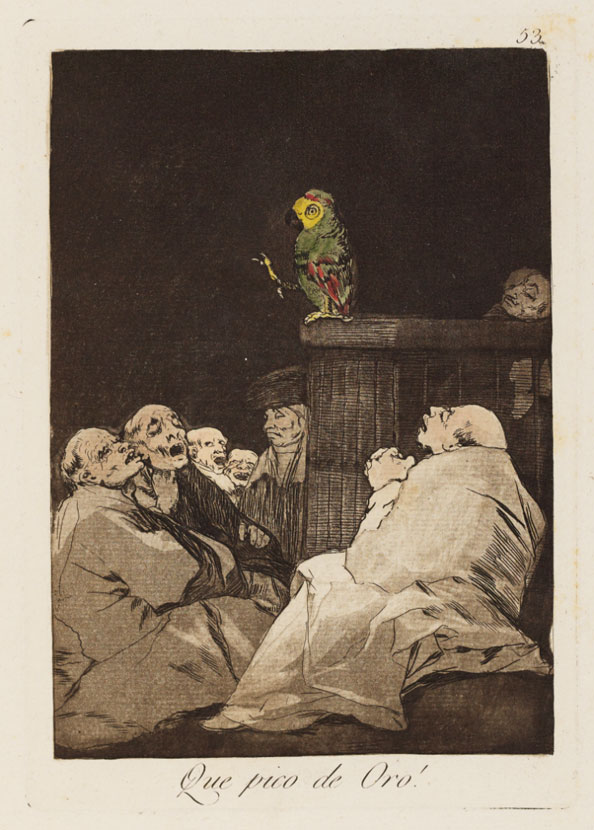 Francisco Goya y Lucientes. What a golden beak!, 1799