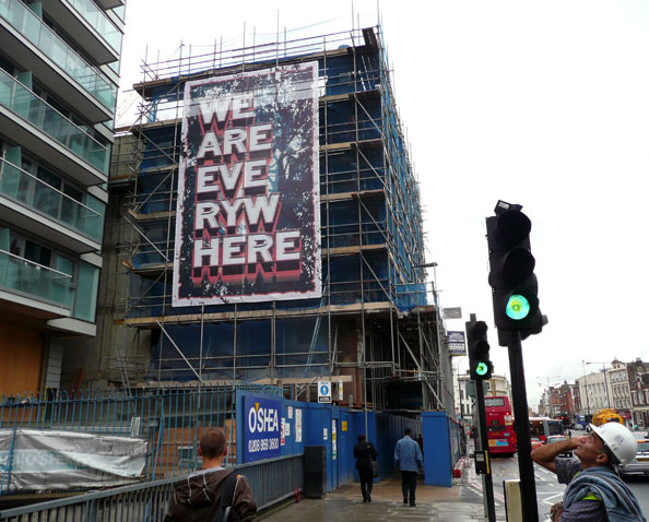 Mark Titchner, WE ARE EVERYWHERE, 2010