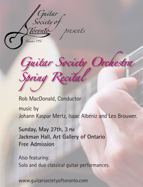 Guitar Society of Toronto Spring Recital. Sunday, May 2th, 2012 3PM
