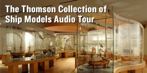 Listen to The Thomson Collection of Ship Models Audio Tour